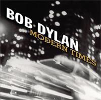 BOB DYLAN/MODERN TIMES