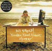 DJ FRESH/ESCAPE FROM PLANET MONDAY