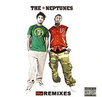 THE NEPTUNES/the REMIXES