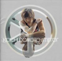 KOICHI DOMOTO/mirro