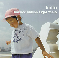 KAITO/HUNDRED MILLION LIGHT YEARS
