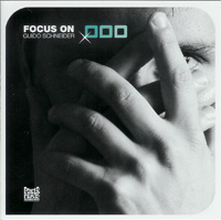 GUIDO SCHNEIDER/FOCUS ON