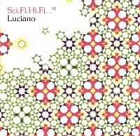 Luciano/Sci.Fi.Hi.Fi Volume2